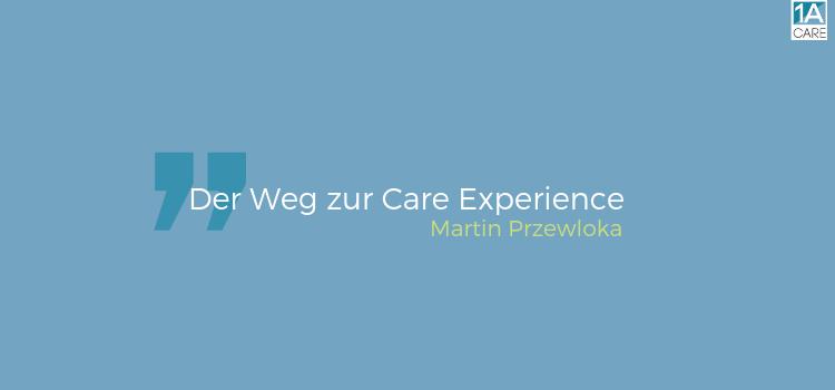 Der Weg zur Care Experience
